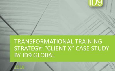 "Transformational Training Strategy: ""Client X"" Case Study"